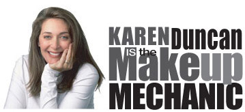 Karen Duncan is the Makeup Mechanic